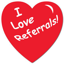 """I Love Referrals"" Heart Shape Stickers 1"" x 1"", Roll of 500 Seals"