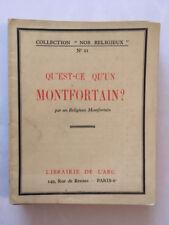 QU'EST CE QU'UN MONTFORTAIN 1944  NOS COLLECTION RELIGIEUX N°21