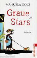 *- Graue STARS - Manuela GOLZ   tb (2008)