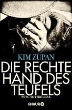 Zupan, Kim - Die rechte Hand des Teufels: Psychothriller