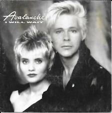 """45 TOURS / 7"""" SINGLE--AVALANCHE--I WILL WAIT / MY CHERIE--1989"""
