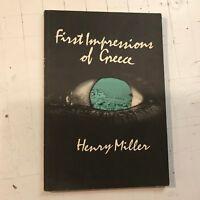 Henry Miller First Impressions of Greece Henry Miller 1st Ed PB 1973 Capra book!