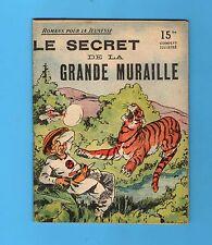 ►ROMANS POUR LA JEUNESSE N°54 -LE SECRET DE LA GRANDE MURAILLE  -  ROUFF 1950