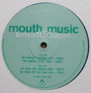 "MOUTH MUSIC - 12"" 4 TRACKS - ""HE MANDU / SO STEP OFF"" - 1993 TRIPLE EARTH UK"
