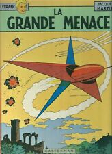 Lefranc La grande menace Jacques Martin