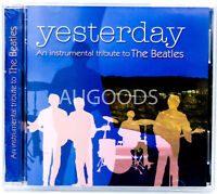 Yesterday - An Instrumental Tribute to The Beatles MUSIC CD NEW SEALED