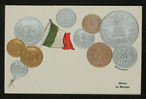 46.-1900's VINTAGE MEXICO EMBOSSED COPPER, SILVER & GOLD COINS & FLAG POSTCARD