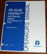 New Holland IntelliSteer Auto Steering System Version 12.5 Operators Manual