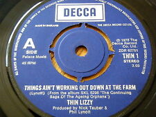 THIN LIZZY - THINGS AIN'T WORKING OUT DOWN AT THE FARM / THE ROCKER / LITTLE...
