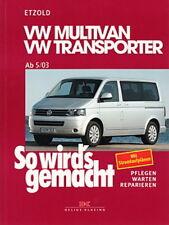 VW MULTIVAN BUS T5 Reparaturanleitung So wirds gemacht/Etzold Reparatur-Handbuch