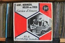 """7"""" Single Gert, Hermien, Helen En Fred - Corsica D'amore / Als De Havenlichtjes"""