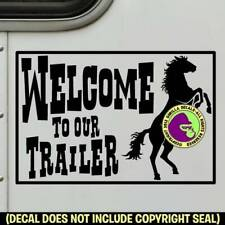 Welcome To Trailer Decal Sticker Front Door Sign Horse Lq Living Quarters Blk