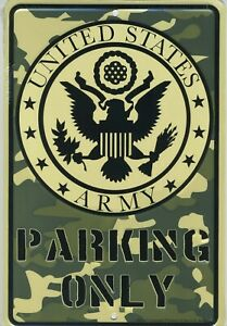 US Army Parking Only Metal Sign Embossed Aluminum Armed Forces USA Tin Camo USA