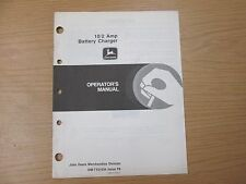 John Deere 10/2 Amp Battery Charger Operators Manual Part No. Omty21534 Issue F8