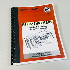 ALLIS CHALMERS 650 CRAWLER TRACTOR PARTS MANUAL AC CATALOG BULLDOZER DOZER
