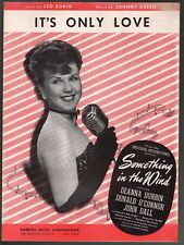 It's Only Love 1947 Deanna Durbin Something in the Wind Sheet Music