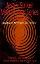 Kiai! and Mistress of Death by Piers Anthony and Roberto Fuentes (2001, Trade Paperback)