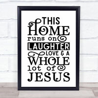 Home Runs On Laughter Love Jesus Christian Quote Typogrophy Wall Art Print