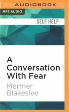 A Conversation with Fear by Mermer Blakeslee (2016, MP3 CD, Unabridged)