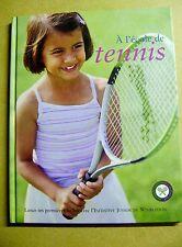 Livre A l' école de tennis le revers la volée le service /Z48
