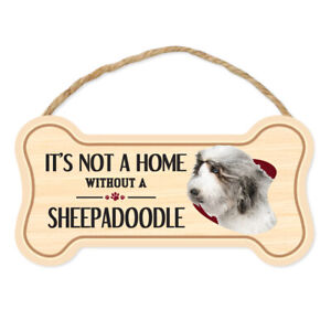 """Dog Bone Sign, Wood, It's Not A Home Without A Sheepadoodle, 10"""" x 5"""""""