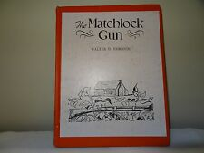 THE MATCHLOCK GUN HARDBACK BOOK BY WALTER D. EDMONDS **1941**