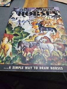 How to Draw Horses by Walter T. Foster (1970 Booklet)