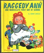 Vintage Children's Wonder Book RAGGEDY ANN and Marcella's First Day at School