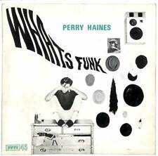 """Perry Haines - Whats Funk - 7"""" Record Single"""