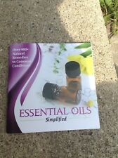 Essential Oils Simplified 400 + Natural Remedies to Common Conditions 61 pg NEW