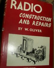 Rare book Radio Construction And Repairs By W. Oliver 1960s Hardback