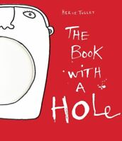 The Book with a Hole by Hervé Tullet Paperback book 9781854379467 NEW