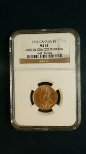 1912 CANADA FIVE DOLLAR GOLD NGC MS63 2005/06 GSA HOARD $5 Coin PRICED TO SELL!