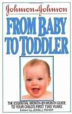 Johnson and Johnson from Baby to Toddler by John J. Fisher (1988, Hardcover) NEW