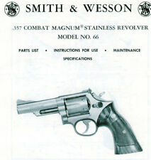 Smith & Wesson Model 66 Magnum Revolver - Parts, Use & Maintenance Manual