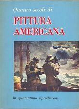 AA. VV. - Quattro secoli di pittura americana