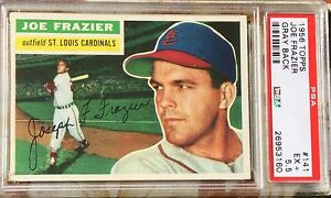 1956 Topps #141 Joe Frazier St. Louis Cardinals  - PSA 5.5 EX+ Centered Sharp!