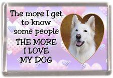 "German Shepherd Dog Fridge Magnet ""THE MORE I LOVE MY DOG""  No 3 by Starprint"
