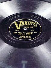 Varsity 279 Arthur Fields GEE BUT IT'S GREAT TO MEET A FRIEND / LONG LONG WAY 78