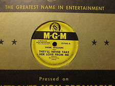 HANK WILLIAMS - They'll Never Take Her Love From Me    MGM 10760 - 78rpm
