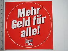 Autocollant sticker geldidee-plus d'argent pour tous-büroaufkleber-gag (6910)