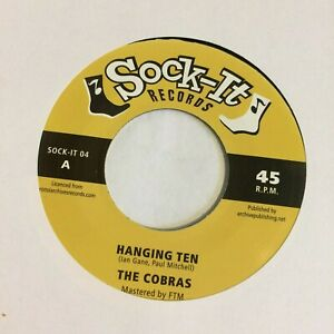 HEAR 60's SURF INSTROS -  THE COBRAS – HANGING TEN / GHOULISH – SOCK-IT 45