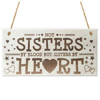 NOT Sisters By Heart Shabby Chic Wooden Hanging Plaque Best Friends Gift Fr N2I2
