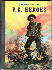 """The Boys' Book of V.C. Heroes"" Newton Branch 1953? Bulldog hardback exc"