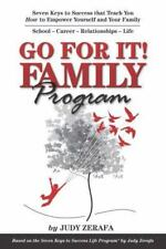 Go For It! Family Program: Seven Keys to Success that Teach You How to Empower
