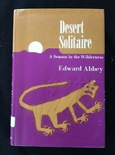 Desert Solitaire By Edward Abbey First Edition-Second Printing Hardcover 1968