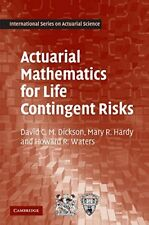Actuarial Mathematics for Life Contingent Risks by Waters, Dickson & Hardy
