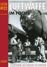 Luftwaffe Im Focus Edition No. 22