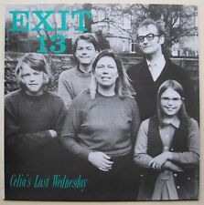 LP - Exit 13 - Celias Last Wednsday - mint- .  Artlos Records