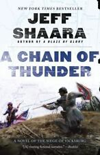 A Chain of Thunder: A Novel of the Siege of Vicksburg (the Civil War in the